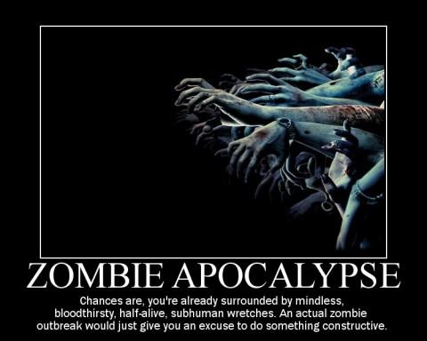 zombie apocalypse demotivator