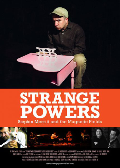 Strange Powers: Stephin Merritt and the Magnetic Fields (2010)